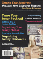 Tracing Your Ancestors Magazine: Organize Your Genealogy Research Tips, Tricks and Strategies