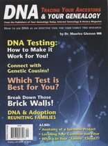 Tracing Your Ancestors Magazine: DNA and Tracing Your Genealogy