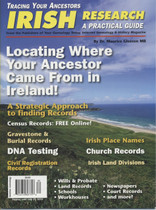 Tracing Your Ancestors Magazine: Irish Research a Practical Guide