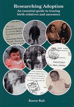 Researching Adoption: An Essential Guide to Tracing Relatives and Ancestors (Damaged)
