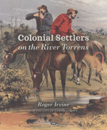 Colonial Settlers on the River Torrens