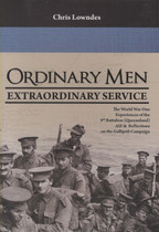 Ordinary Men, Extraordinary Service: World War One Experiences of the 9th Battalion AIF and Reflections on the Gallipoli Campaign