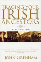 Tracing Your Irish Ancestors (5th edition)
