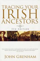 Tracing Your Irish Ancestors (5th edition)