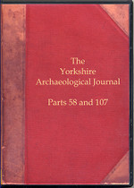 Yorkshire Archaeological Journal Parts 58 and 107