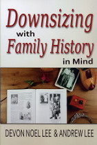 Downsizing with Family History in Mind