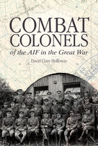 Combat Colonels of the AIF in the Great War