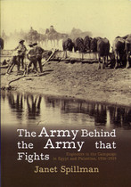 The Army Behind the Army that Fights: Engineers in the Campaign in Egypt and Palestine 1916-1919
