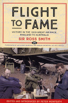 Flight to Fame: Victory in the 1919 Great Air Race, England to Australia