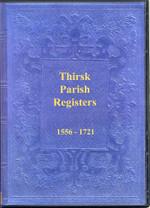 Yorkshire Parish Registers: Thirsk 1556-1721