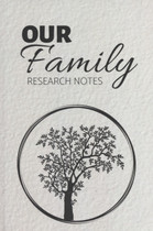 Our Family Research Notes Journal