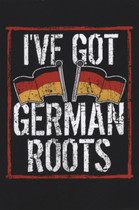 I've Got German Roots Notebook