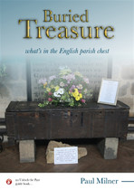 Buried Treasure: What's in the English Parish Chest (ebook)