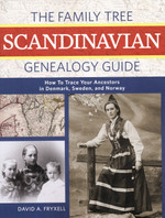 The Family Tree Scandinavian Genealogy Guide: How to Trace Your Ancestors in Denmark, Sweden and Norway