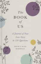 The Book of Us: A Journal of Your Love Story in 150 Questions