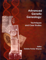 Advanced Genetic Genealogy: Techniques and Case Studies (damaged)