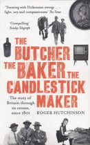 The Butcher, the Baker, the Candlestick Maker: The Story of Britain Through its Census Since 1801