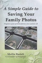 A Simple Guide to Saving Your Family Photos: Organize Your Printed Photos Once and For All