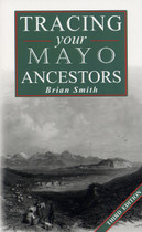 Tracing Your Mayo Ancestors (3rd edition)