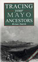 Tracing Your Mayo Ancestors (3rd edition)