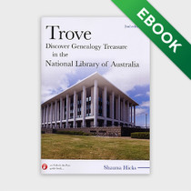 Trove: Discover Genealogy Treasure in the National Library of Australia - EBOOK