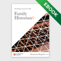 Getting Started With Family Historian 6 - EBOOK