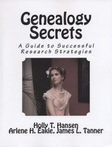 Genealogy Secrets: A Guide to Successful Research Strategies