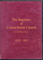 Lancashire Parish Registers: Colton Parish Church, in Furness Fells 1623-1812
