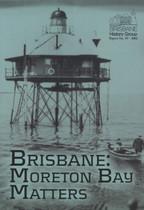 Brisbane: Moreton Bay Matters