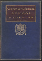 Westminster School Register, London 1764-1893