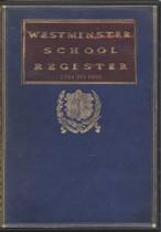 Westminster School Register, London 1764-1893
