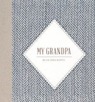My Grandpa: In His Own Words