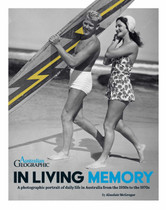 In Living Memory: A Photographic Portrait of Daily Life in Australia from the 1930s to the 1970s