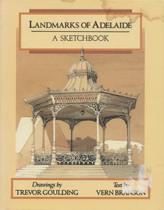 Landmarks of Adelaide: A Sketchbook