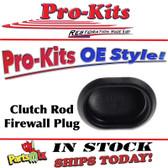 "Firewall Clutch Rod ""Oval"" Plug"