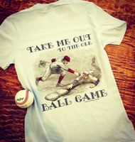 Take Me Out To The Ole Ball Game Baseball tee