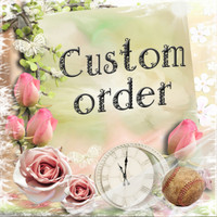 Custom Wholesale Order for Julie,  #3 11/07
