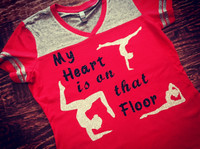My Heart is on that Floor Gymnastics Tee