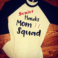 Senior Hawk Mom Baseball Tee
