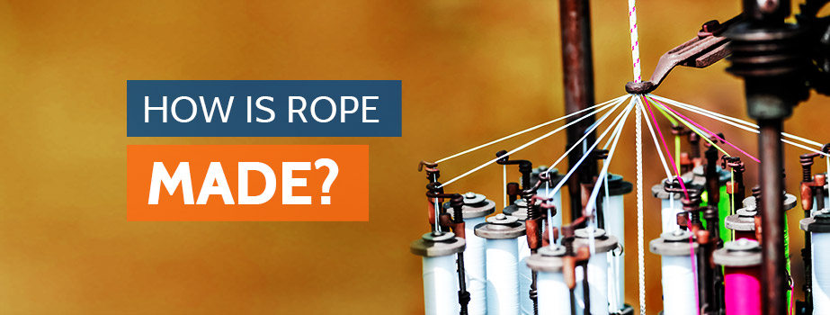 how is rope made