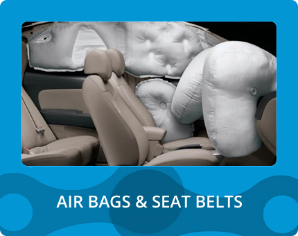 AIR BAGS & SEAT BELTS
