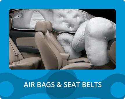 AIR BAGS & SEAT BELTS