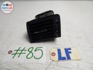 07-12 LEXUS LS460 FRONT LEFT DRIVER SIDE DASH VENT GRILLE AIR COWL TRIM PANEL