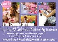 Paint, Sip & Candle Create Mother's Day  Luncheon Ticket/ Session II (5pm-7pm)