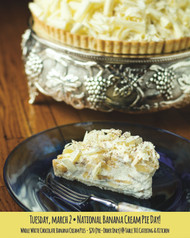 White Chocolate Banana Cream Pie - Pre-Order for Pick Up at Table 301 Catering