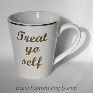Treat yo self Mug - Multiple Styles