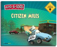 Auto-B-Good Storybooks - Citizen Miles : A Lesson in Citizenship (Library Bound)