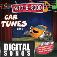 Auto-B-Good Car TUNES: Volume 2 Music from the Auto-B-Good Faith Collection Series Music -Download