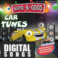 Auto-B-Good Car TUNES: Volume 3  Music from the Auto-B-Good Faith Collection Series Music -Download