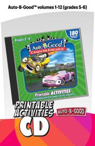 Auto-B-Good: Printable Activity CD for Vol. 1-12 (Grades 5-6)
